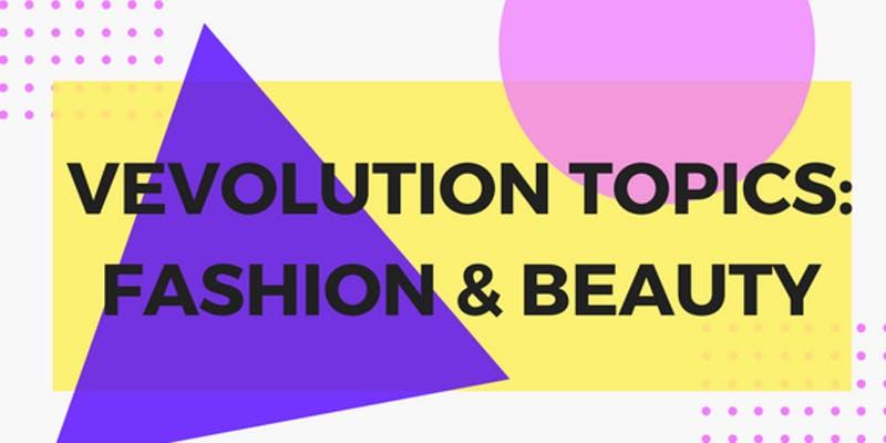 Vevolution Topics: Ethical Fashion & Beauty