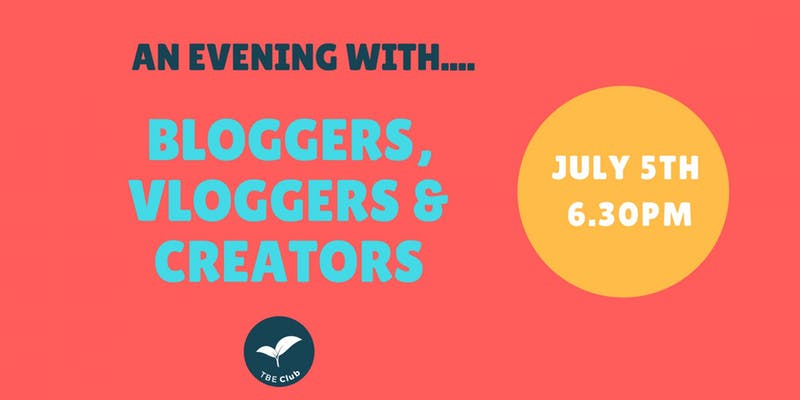 Blogger's, Vlogger's and Creators Networking Event