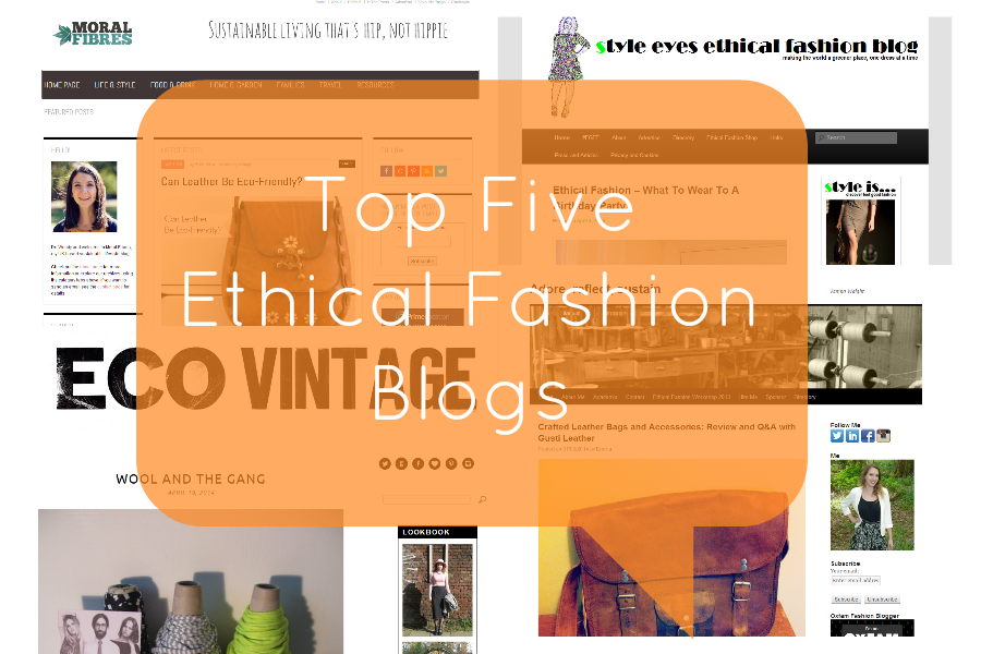 Top Five Ethical Fashion Blogs